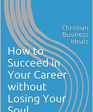 Christian Business Ideals