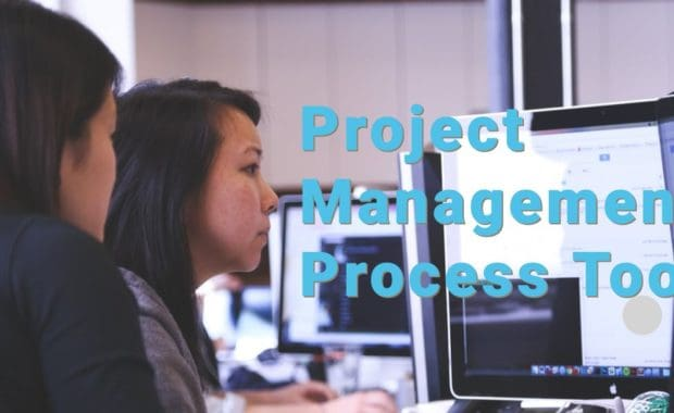 Project Management Process Tools