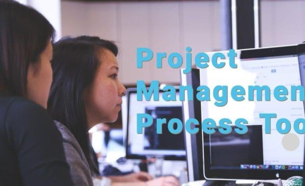 Project Management Process Tools