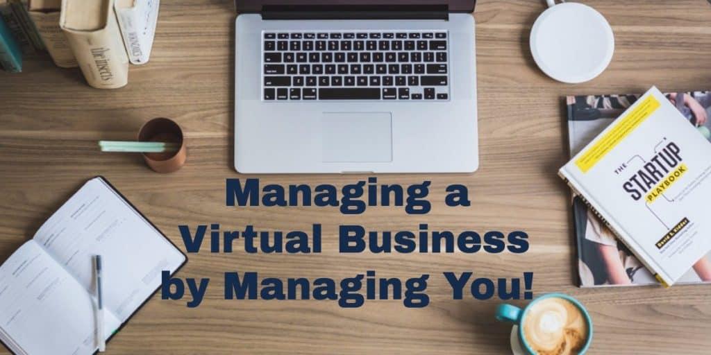Managing A Virtual Business