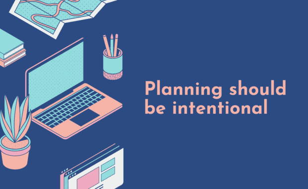 Intentional planning