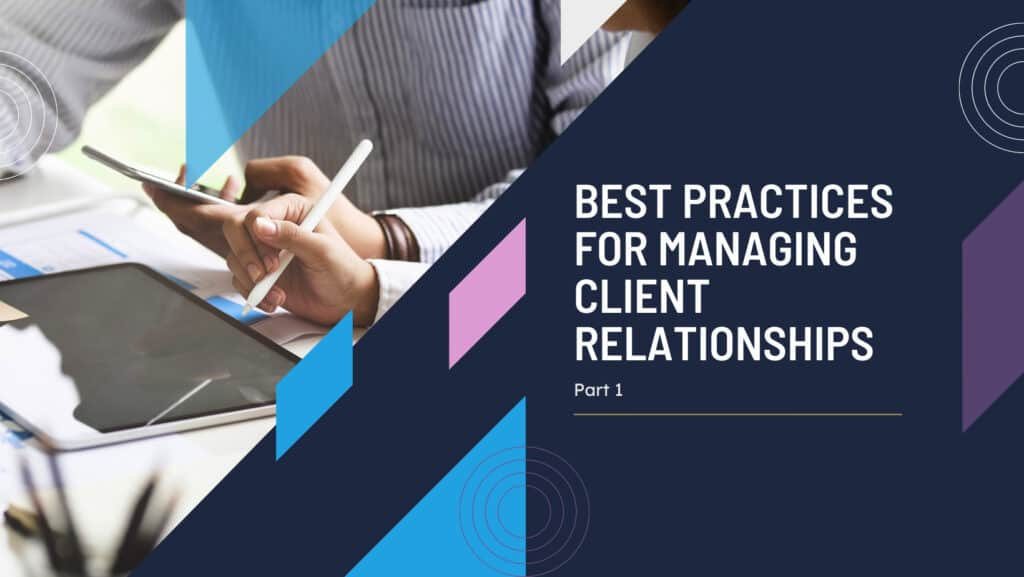 managing client relationships